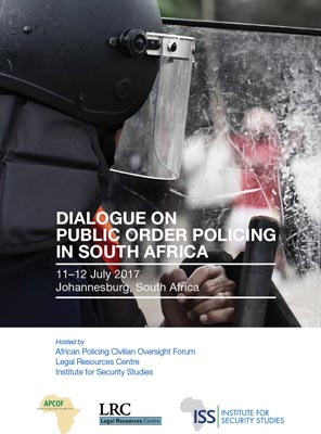 dialogue-on-public-order-policing-in-south-africa-11-12-july-2017-johannesburg