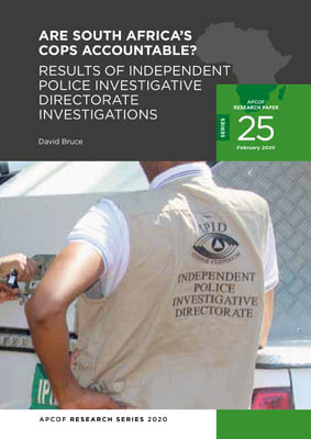 025-aresouthafricascopsaccountable-resultsofindependentpoliceinvestigativedirectorateinvestigations-davidbruce