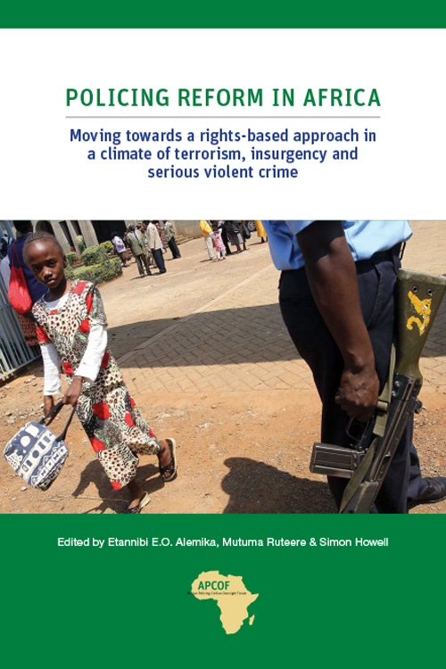 policing-reform-in-africa-moving-towards-a-rights-based-approach-in-a-climate-of-terrorism-insurgency-and-serious-violent-crime-1